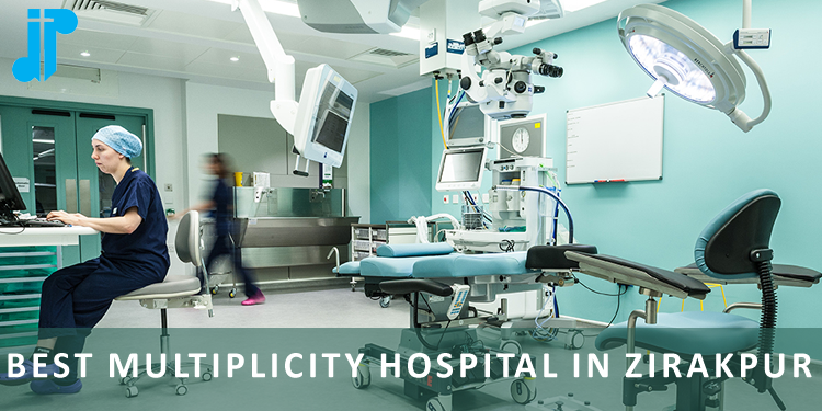Best Multiplicity Hospital in Zirakpur